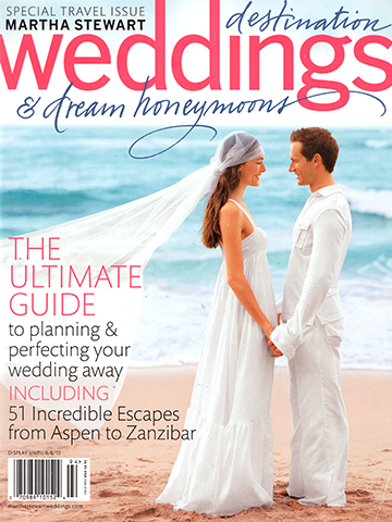 Martha Stewart Destination Weddings<br>2010