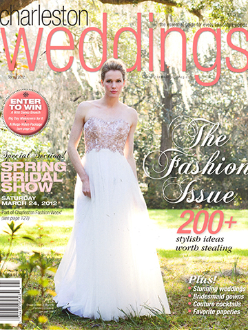 Charleston Weddings<br>Spring 2012